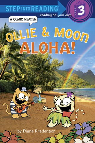Ollie &amp; Moon: Aloha! (Step into Reading Comic Reader)