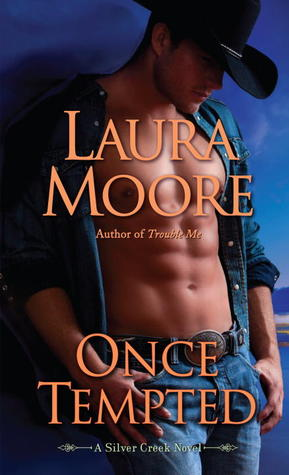 Review: Once Tempted (Silver Creek #1) by Laura Moore