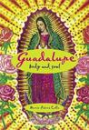Guadalupe: Body and Soul