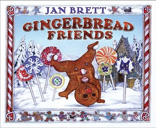 Gingerbread Friends by Jan Brett