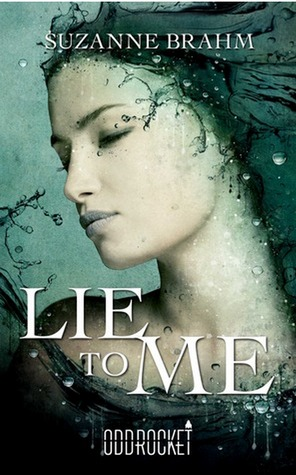 Lie to Me by Suzanne Brahm
