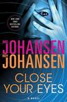 Close Your Eyes by Iris Johansen