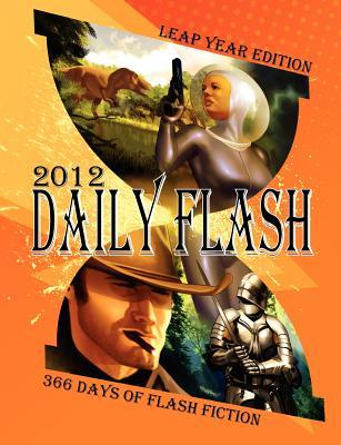 Daily Flash 2012 by Jessy Marie Roberts