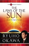 The Laws of the Sun: Discover the Origin of Your Soul