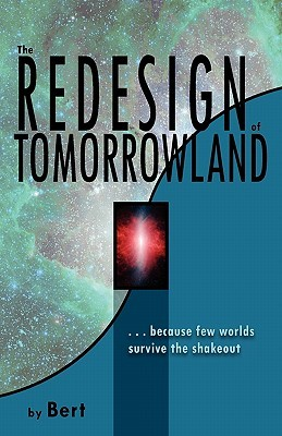 The Redesign of Tomorrowland by L.N. Smith