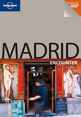 Madrid Encounter by Lonely Planet