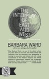 The Interplay of East and West: Points of Conflict and Cooperation