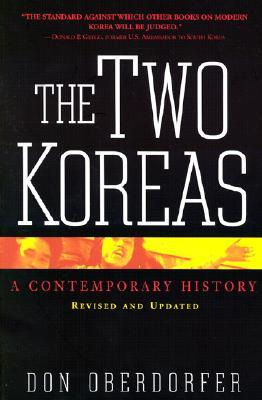 The Two Koreas by Don Oberdorfer