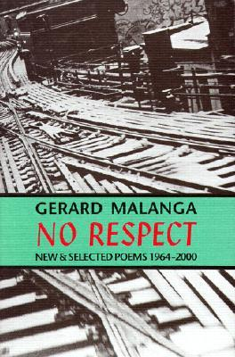 No Respect: New Selected Poems 1964-2000
