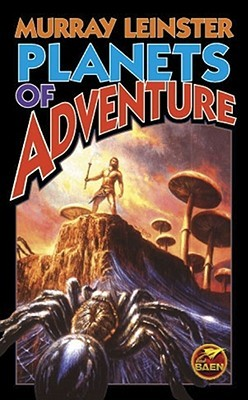 Planets of Adventure by Murray Leinster