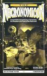 The Necronomicon: Selected Stories and Essays Concerning the Blasphemous Tome of the Mad Arab