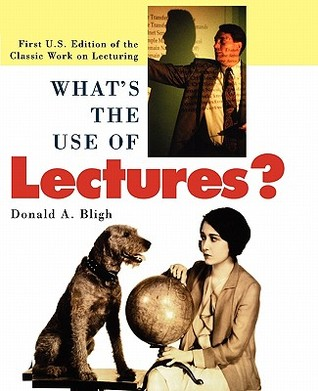 What's the Use of Lectures by Donald A. Bligh