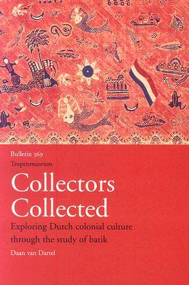 Collectors Collected by Daan van Dartel