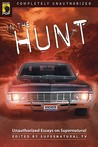 In the Hunt : Unauthorized Essays on Supernatural (Smart Pop Series)