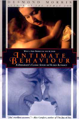 Intimate Behavior by Desmond Morris