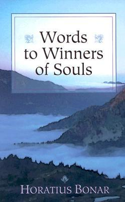 Words to Winners of Souls by Horatius Bonar