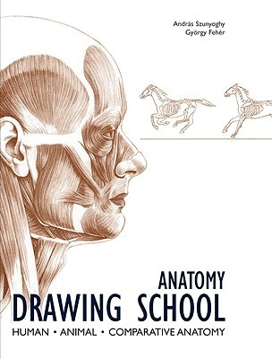 Anatomy Drawing School: Human, Animal, Comparative Anatomy