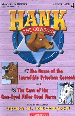 Hank the Cowdog: The Curse of the Incredible Priceless Corncob/The Case of the One-Eyed Killer Stud Horse