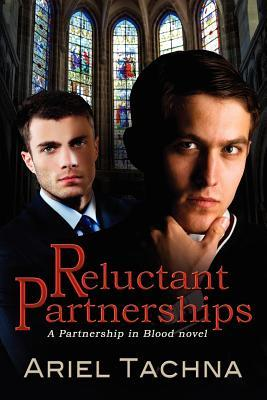 Reluctant Partnerships by Ariel Tachna
