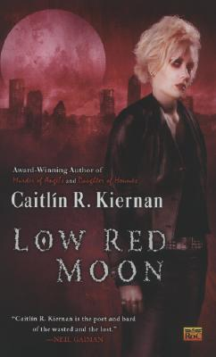 Low Red Moon by Caitlín R. Kiernan