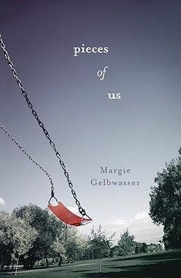Pieces of Us by Margie Gelbwasser
