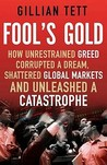 Fool's Gold by Gillian Tett