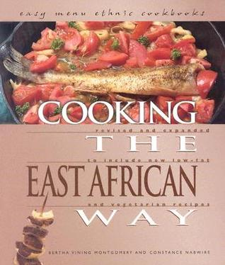 Cooking the East African Way (Easy Menu Ethnic Cookbooks)