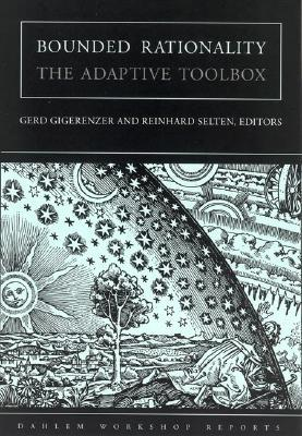 Bounded Rationality by Gerd Gigerenzer