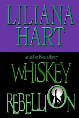 Whiskey Rebellion (An Addison Holmes Mystery #1)