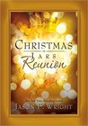 Christmas Jars Reunion by Jason F. Wright