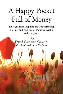 A Happy Pocket Full of Money by David Cameron Gikandi