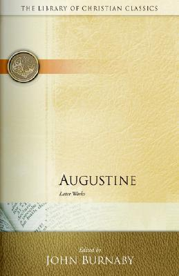 Later Works by Augustine of Hippo