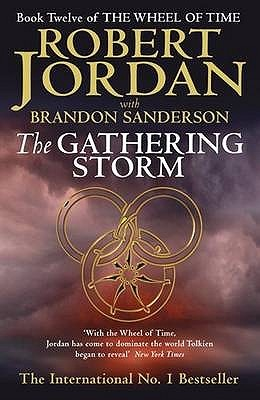 The Gathering Storm The Wheel of Time 12