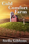 Cold Comfort Farm (Abridged)