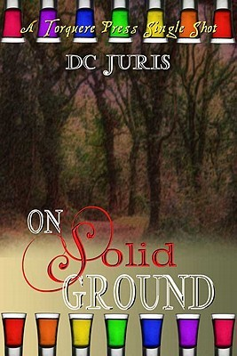 On Solid Ground by D.C. Juris