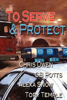 To Serve and Protect by T. Mitchell