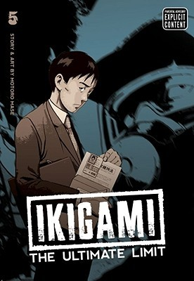 Ikigami: The Ultimate Limit, Volume 5 (Ikigami, #5)