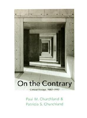 On the Contrary: Critical Essays, 1987-1997