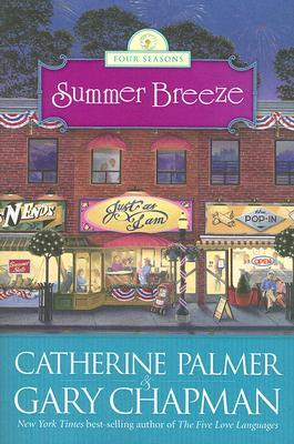Summer Breeze by Catherine   Palmer