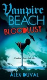 Bloodlust (Vampire Beach, #1)