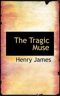 The Tragic Muse by Henry James