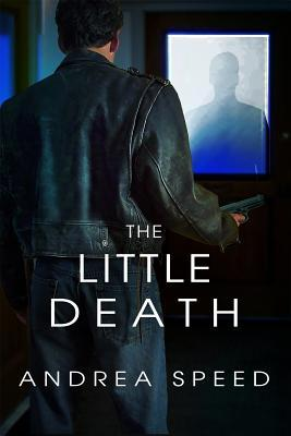 The Little Death by Andrea Speed