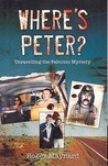 Where's Peter?: Unravelling the Falconio Mystery