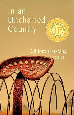 In an Uncharted Country by Clifford Garstang