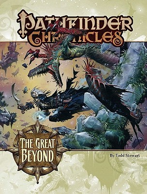 Pathfinder Chronicles: The Great Beyond—A Guide to the Multiverse