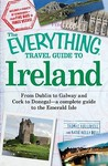 The Everything Travel Guide To Ireland: From Dublin To Galway And Cork To Donegal   A Complete Guide To The Emerald Isle (Everything Series)