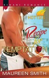 Recipe for Temptation by Maureen Smith