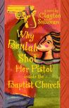 Why Beulah Shot Her Pistol Inside the Baptist Church