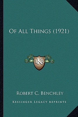 Of All Things (1921) of All Things (1921)