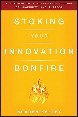 Stoking Your Innovation Bonfire by Rowan Gibson